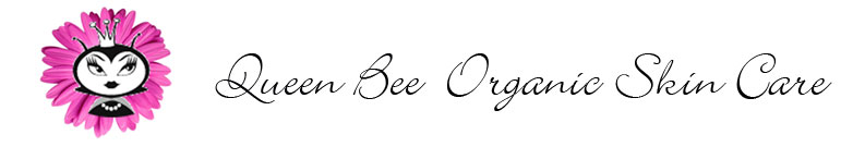 Organic Skin Care - Queen Bee